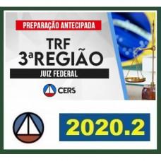 TRF 3 - JUIZ - TRIBUNAL REGIONAL FEDERAL DA 3ª REGIÃO - TRF3 - CERS  2020.2 - PREPARAÇÃO ANTECIPADA