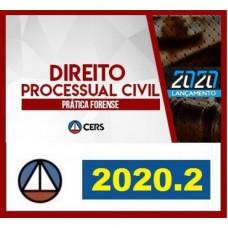 PRÁTICA FORENSE - DIREITO PROCESSUAL CIVIL - CERS 2020.2 - REVISADO E ATUALIZADO