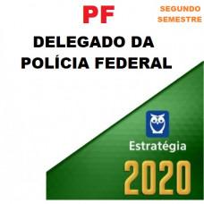 PF - DELEGADO DA POLÍCIA FEDERAL - ESTRATÉGIA 2020.2 - PRÉ EDITAL