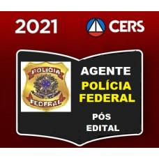AGENTE DA  POLÍCIA FEDERAL - PF - CERS 2021 - PÓS EDITAL