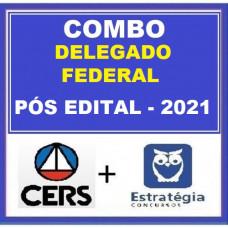 COMBO 2 em 1 - DELEGADO FEDERAL - CERS + ESTRATÉGIA 2021 - PÓS EDITAL