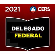 DELEGADO DA POLÍCIA FEDERAL - CERS 2021