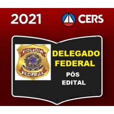 DELEGADO DA POLÍCIA FEDERAL - PÓS EDITAL - CERS 2021 - RETA FINAL