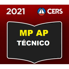 MP AP - TÉCNICO DO MINISTÉRIO PÚBLICO DO AMAPÁ - MPAP - CERS 2021