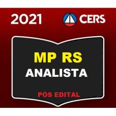 MP RS - ANALISTA DO MINISTÉRIO PÚBLICO DO RIO GRANDE DO SUL - MPRS - PÓS EDITAL - CERS 2021