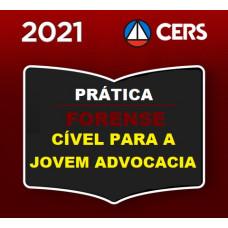 PRÁTICA FORENSE - CIVEL PARA A JOVEM ADVOCACIA - CERS 2021