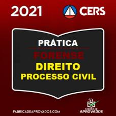 PRÁTICA FORENSE - PROCESSO CIVIL - CERS 2021