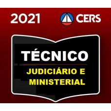 TÉCNICO JUDICIÁRIO E MINISTERIAL - TRIBUNAIS E MP - CERS 2021