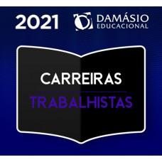 CARREIRAS TRABALHISTAS - DAMÁSIO - 2021- ANALISTA DE TRIBUNAIS DO TRABALHO, MAGISTRATURA E MINISTÉRIO PÚBLICO DO TRABALHO