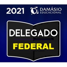 DELEGADO FEDERAL - POLÍCIA FEDERAL - PF - DAMÁSIO 2021