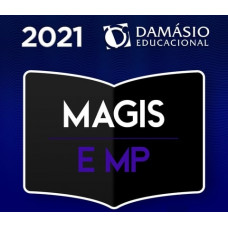 MAGISTRATURA E MINISTÉRIO PÚBLICO + COMPLEMENTARES - JUIZ E PROCURADOR - DAMÁSIO 2021