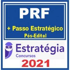 PRF - POLÍCIA RODOVIÁRIA FEDERAL - TEORIA + PASSO ESTRATÉGICO - PÓS EDITAL - ESTRATEGIA 2021