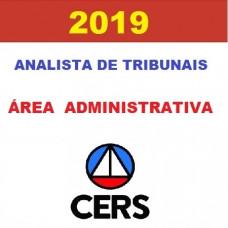 ANALISTA ADMINISTRATIVO DE TRIBUNAIS CERS  2019