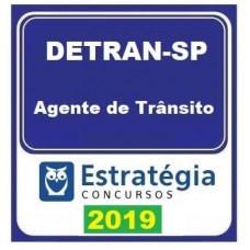 DETRAN SP - AGENTE DE TRANSITO - ESTRATEGIA - 2019