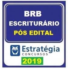 BRB - PÓS EDITAL - ESCRITURÁRIO BRB  - DF - ESTRATEGIA - 2019