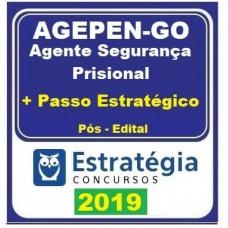 AGEPEN GO - AGENTE SEGURANÇA PRISIONAL - GOIÁS - PÓS EDITAL + PASSO ESTRATÉGICO - ESTRATÉGIA 2019