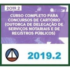 CURSO COMPLETO PARA CONCURSOS DE CARTÓRIO (OUTORGA DE DELEGAÇÃO DE SERVIÇOS NOTARIAIS E DE REGISTROS PÚBLICOS) - CERS 2019.2