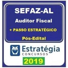 SEFAZ AL - AUDITOR FISCAL + PASSO ESTRATÉGICO - ESTRATEGIA  2019.2