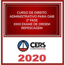 2ª (segunda) Fase OAB XXXI (31º Exame) DIREITO ADMINISTRATIVO - CERS 2020