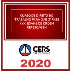 2ª (segunda) Fase OAB XXXI (31º Exame) DIREITO DO TRABALHO - CERS 2020