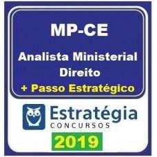 MP CE (ANALISTA MINISTERIAL - DIREITO) TEÓRICO + PASSO - ESTRATEGIA - 2019.2
