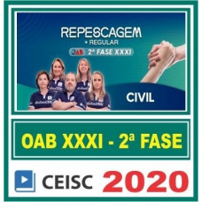 2ª (segunda) Fase OAB XXXI (31º Exame) DIREITO CIVIL - CEISC 2020