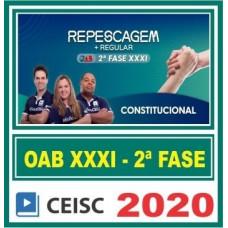 2ª (segunda) Fase OAB XXXI (31º Exame) DIREITO CONSTITUCIONAL - CEISC 2020
