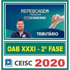 2ª (segunda) Fase OAB XXXI (31º Exame) DIREITO TRIBUTARIO - CEISC 2020
