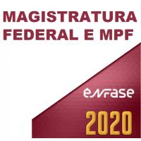 MAGISTRATURA FEDERAL E MPF - ENFASE 2020 - JUIZ FEDERAL E PROCURADOR DA REPÚBLICA