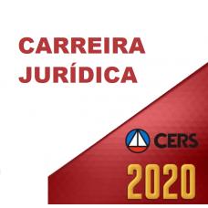 CARREIRAS JURÍDICAS - CERS 2020