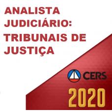 ANALISTA JUDICIÁRIO DOS TJS (CERS 2020) TRIBUNAIS DE JUSTIÇA