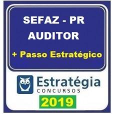 SEFAZ PR - AUDITOR - TEORIA + PASSO ESTRATÉGICO - ESTRATÉGIA 2019