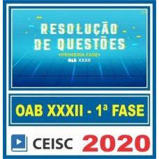CURSO PARA 1ª Fase OAB XXXII (32) CEISC - RESOLUÇÃO DE QUESTÕES 2020