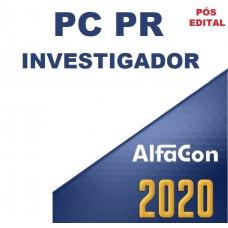 PC PR - INVESTIGADOR DA POLÍCIA CIVIL DO PARANÁ - PCPR - ALFACON - PÓS EDITAL 2020