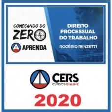 DIREITO PROCESSUAL DO TRABALHO - Começando do Zero - CERS 2020