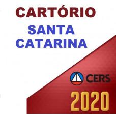 CARTÓRIO – SANTA CATARINA - SC (CERS 2020) - PREPARAÇÃO ANTECIPADA